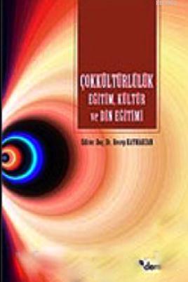 Çokkültürlülük Eğitim, Kültür ve Din Eğitimi