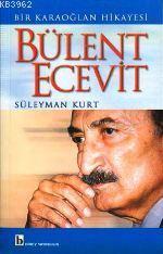Bülent Ecevit; Bir Karaoğlan Hikayesi