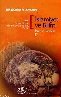İslamiyet ve Bilim - İslamiyet Gerçeği 2