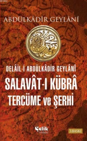 Salavat-ı Kübra Tercüme ve Şerhi (Ciltli)