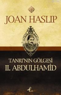 Tanrının Gölgesi II. Abdulhamid