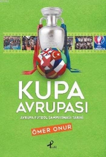 Kupa Avrupası; Avrupa Futbol Şampiyonası Tarihi