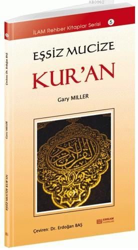 Eşsiz Mucize Kur'an