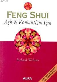 Feng Shui Aşk & Romantizm İçin