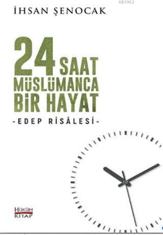 24 Saat Müslümanca Bir Hayat; Edep Risalesi