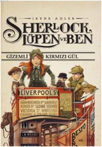 Sherlock, Lüpen ve Ben; Gizemli Kırmızı Gül