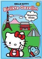 Hello Kitty - Birlikte Gezelim; Boyama Kitabı