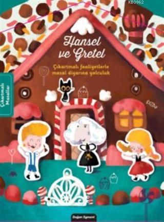 Hansel ve Gretel; Çıkartmalı Faaliyetlerle Masal Diyarına Yolculuk