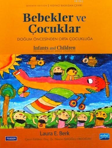 Bebekler ve Çocuklar; Doğum Öncesinden Orta Çocukluğa