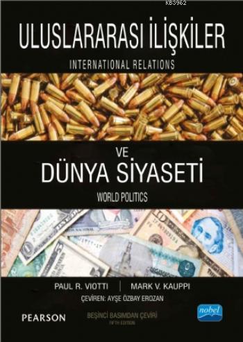 Uluslararası İlişkiler ve Dünya Siyaseti