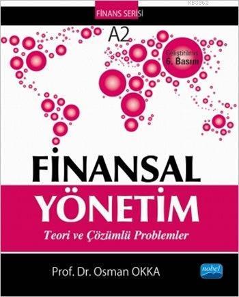 Finansal Yönetim; Teori ve Çözümlü Problemler