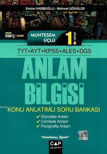 Çap Yayınları TYT AYT KPSS ALES DGS Muhteşem Üçlü 1. Kitap Anlam Bilgisi Konu Anlatımlı Soru Bankası Çap