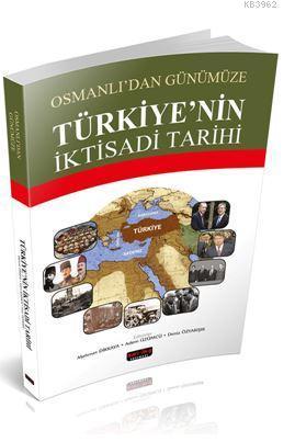 Osmanlıdan Günümüze Türkiyenin İktisadi Tarihi