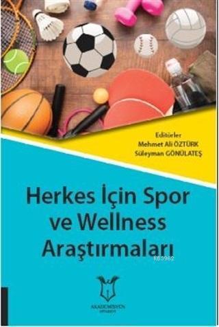 Herkes İçin Spor ve Wellness Araştırmaları