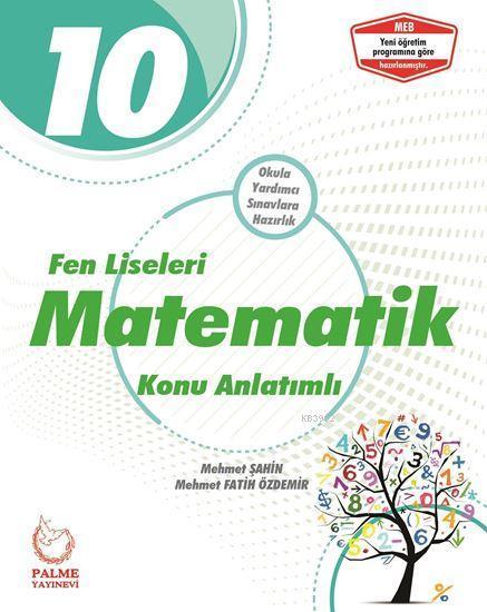 Palme Yayınları 10. Sınıf Fen Liseleri Matematik Konu Anlatımı Palme