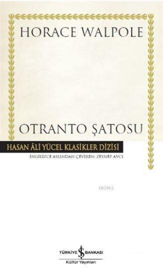 Otranto Şatosu; Hasan Ali Yücel Klasik Dizisi
