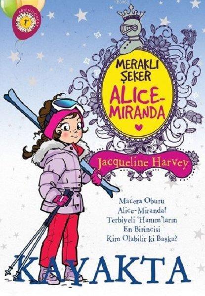 Meraklı Şeker Alice Miranda Kayakta