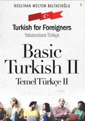 Basic Turkish II; Temel Türkçe II