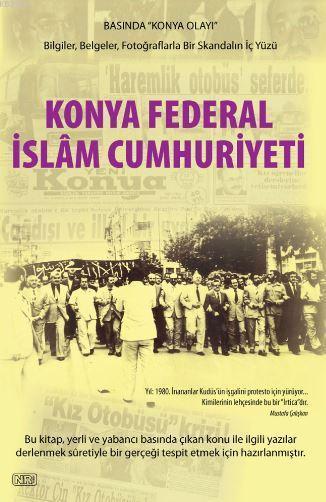 Konya Federal İslam Cumhuriyeti; Basında