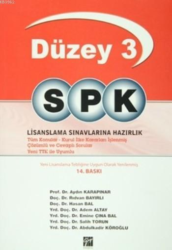 Düzey - 3 SPK Lisanslama Sınavlarına Hazırlık