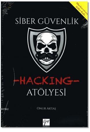 Siber Güvenlik- Hacking Atölyesi