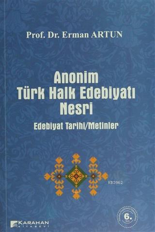 Anonim Türk Halk Edebiyatı Nesri Edebiyat Tarihi / Metinler