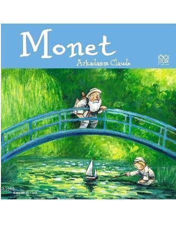 Monet Arkadaşım Claude