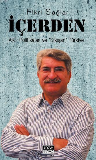 İçerden; AKP Politikaları ve