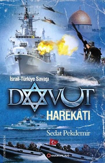 Davut Harekâtı; İsrail-Türkiye Savaşı