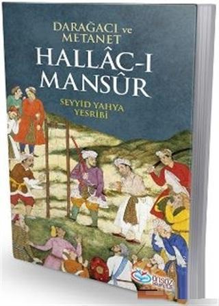 Hallac-ı Mansur Darağacı ve Metanet