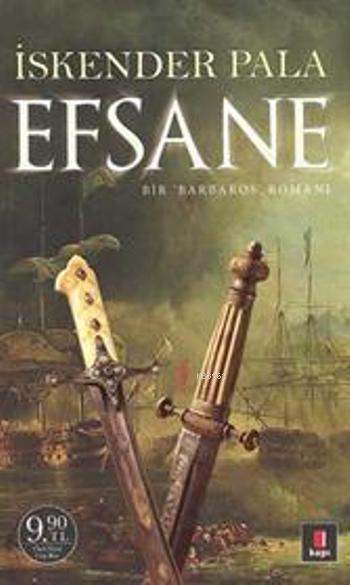 Efsane (Cep Boy); Bir Barbaros Romanı