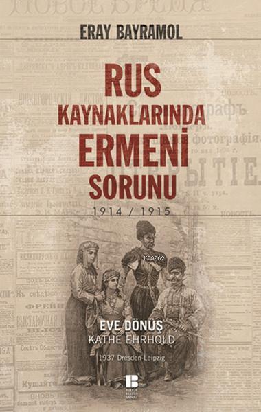 Rus Kaynaklarında Ermeni Sorunu