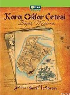 Kara Oklar Çetesi Büyük Macera (Ciltli)