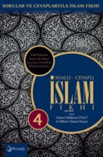 Sualli-Cevaplı İslam Fıkhı 4 (Ciltli); Sorular Ve Cevaplarıyla İslam Fıkhı