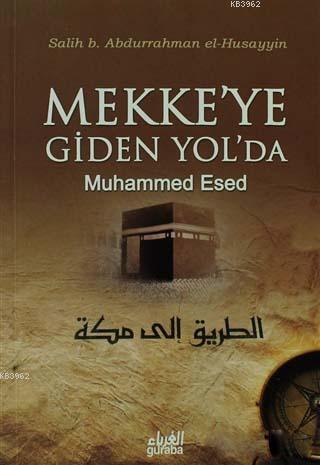 Mekke'ye Giden Yol'da; Muhammed Esed