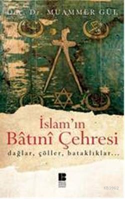 İslam'ın Batıni Çehresi