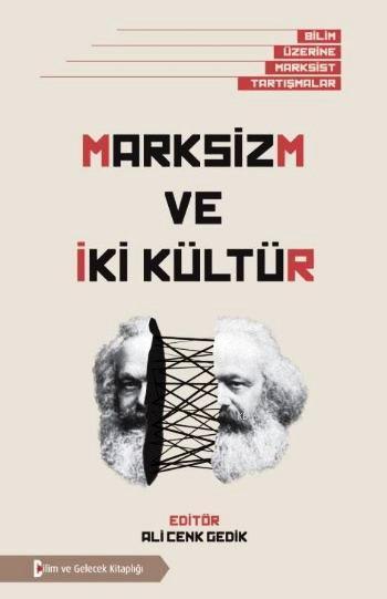 Marksizm ve İki Kültür; Bilim Üzerine Marksist Tartışmalar