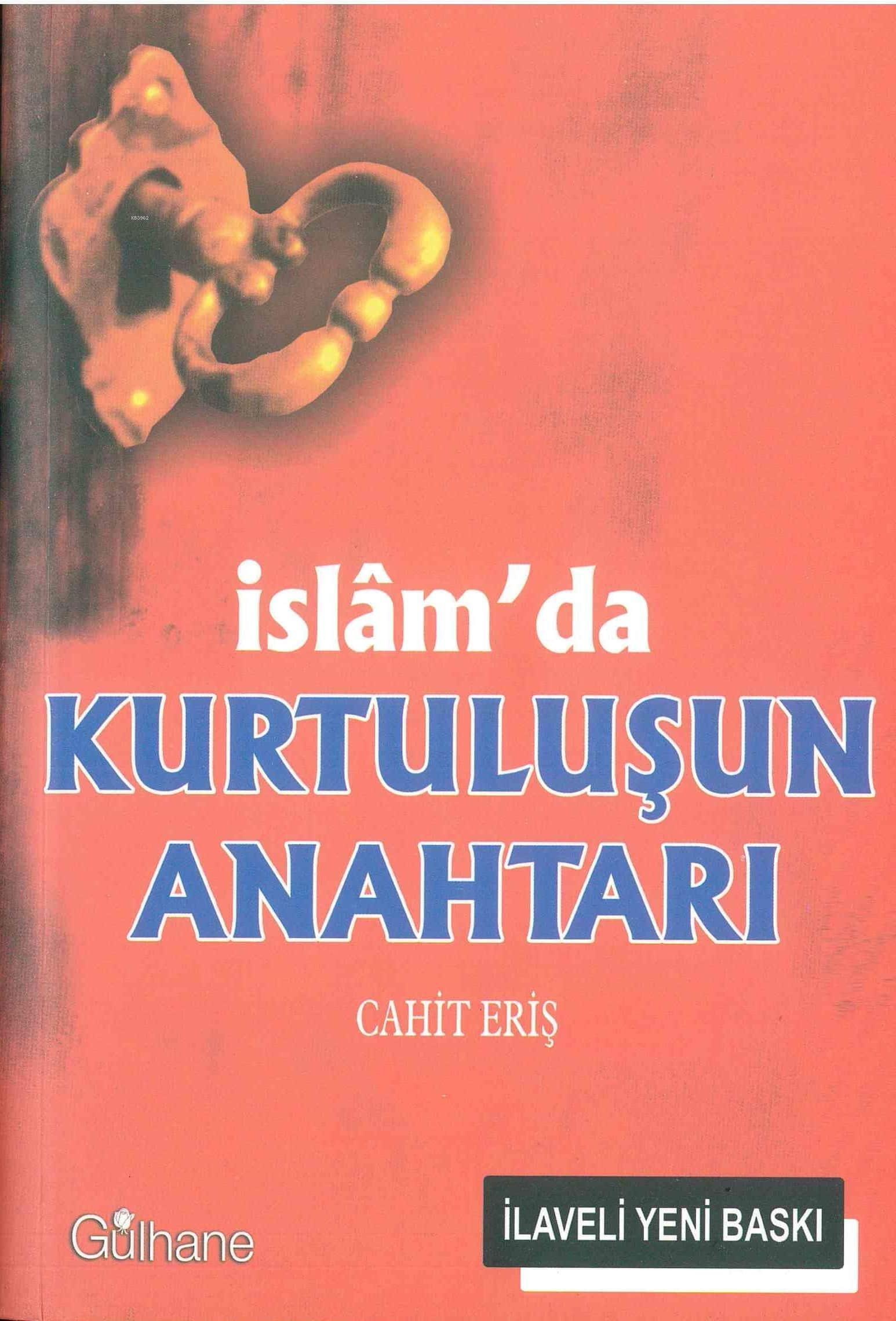İslamda Kurtuluşun Anahtarı