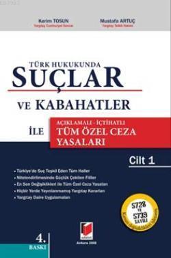 Türk Hukukunda Suçlar ve Kabahatler İle Tüm Özel Ceza Yasaları (2 Cilt)