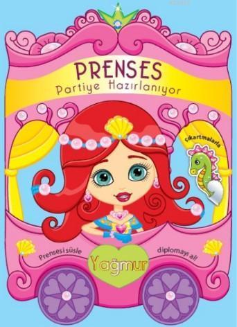 Prenses Partiye Hazırlanıyor; Yağmur