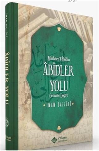 Minhacu'l-Abidin Abidler Yolu; Cennete Doğru