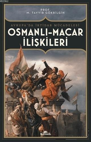 Osmanlı Macar İlişkileri; Avrupa'da İktidar Mücadelesi