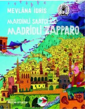 Mardinli Saatçi İle Madridli Zappara