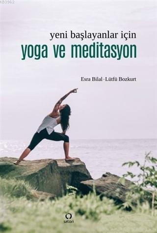 Yeni Başlayanlar İçin Yoga ve Meditasyon