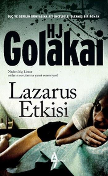 Lazarus Etkisi; Lazarus Etkisi