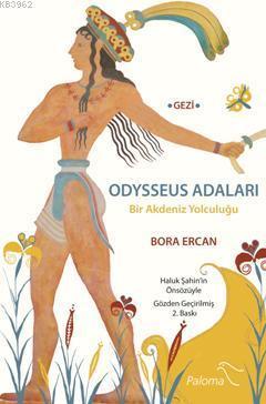 Odysseus Adaları; Bir Akdeniz Yolculuğu
