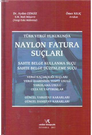 Türk Vergi Hukukunda Naylon Fatura Suçları
