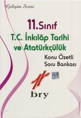 11.Sınıf T.C. İnkılap Tarihi ve Atatürkçülük Konu Özetli Soru Bankası