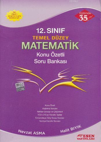 12. Sınıf Temel Düzey Matematik Konu Özetli Soru Bankası