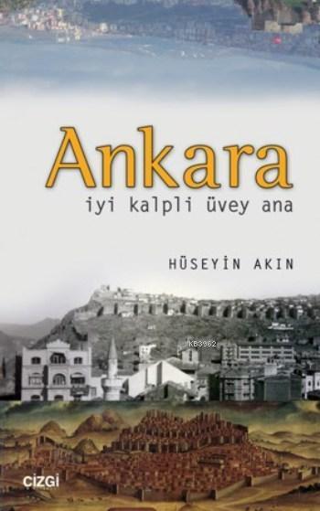 Ankara; İyi Kalpli Üvey Ana